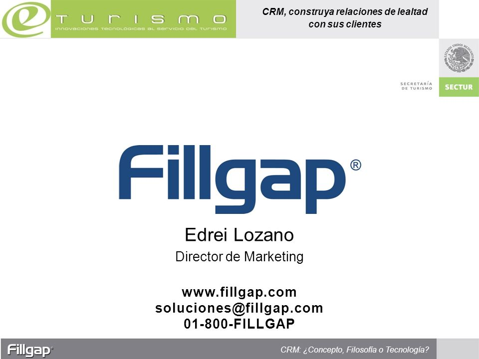 www.fillgap.com soluciones@fillgap.com 01-800-FILLGAP