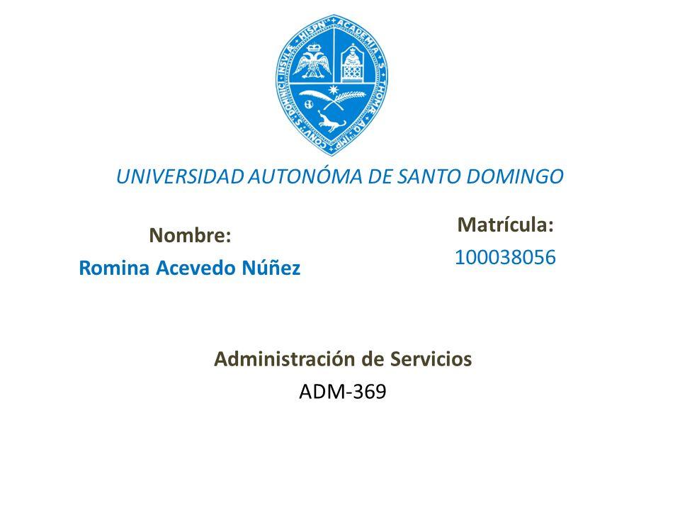 Nombre: Romina Acevedo Núñez Administración de Servicios