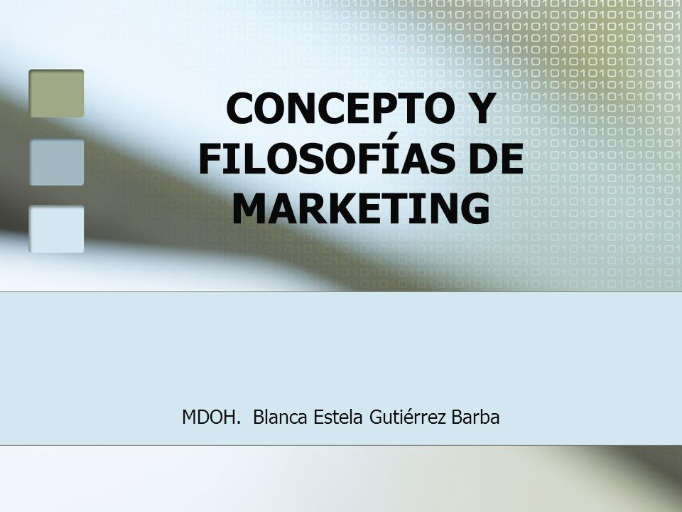 CONCEPTO Y FILOSOFÍAS DE MARKETING