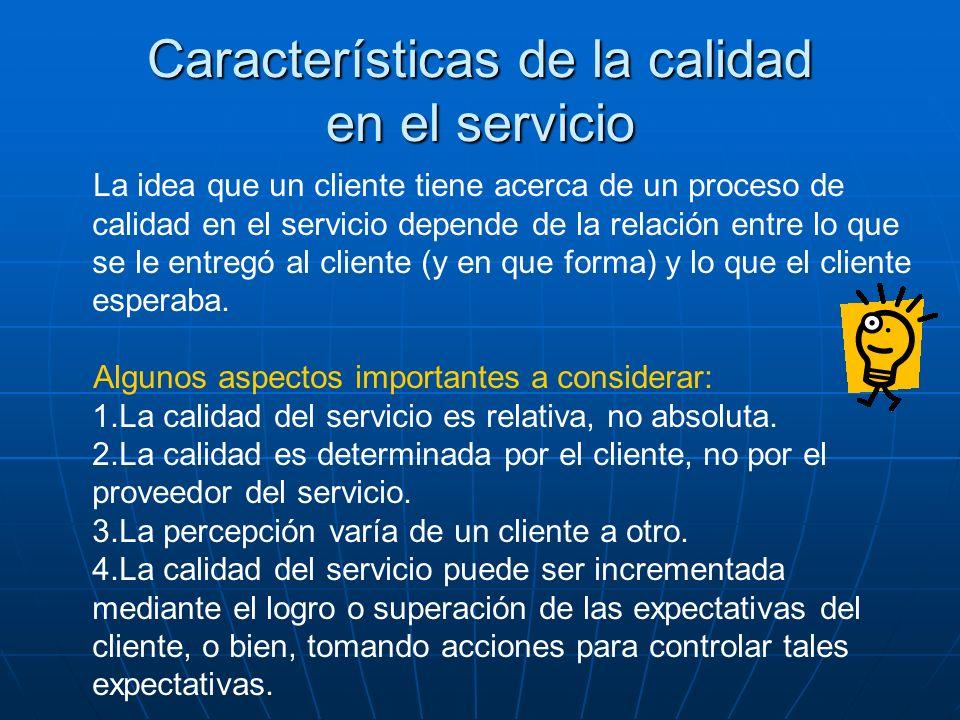 Características de la calidad en el servicio