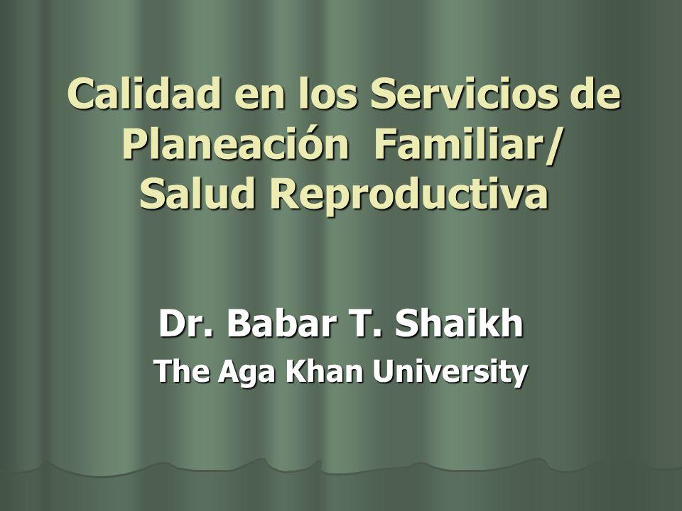 Calidad en los Servicios de Planeación Familiar/ Salud Reproductiva