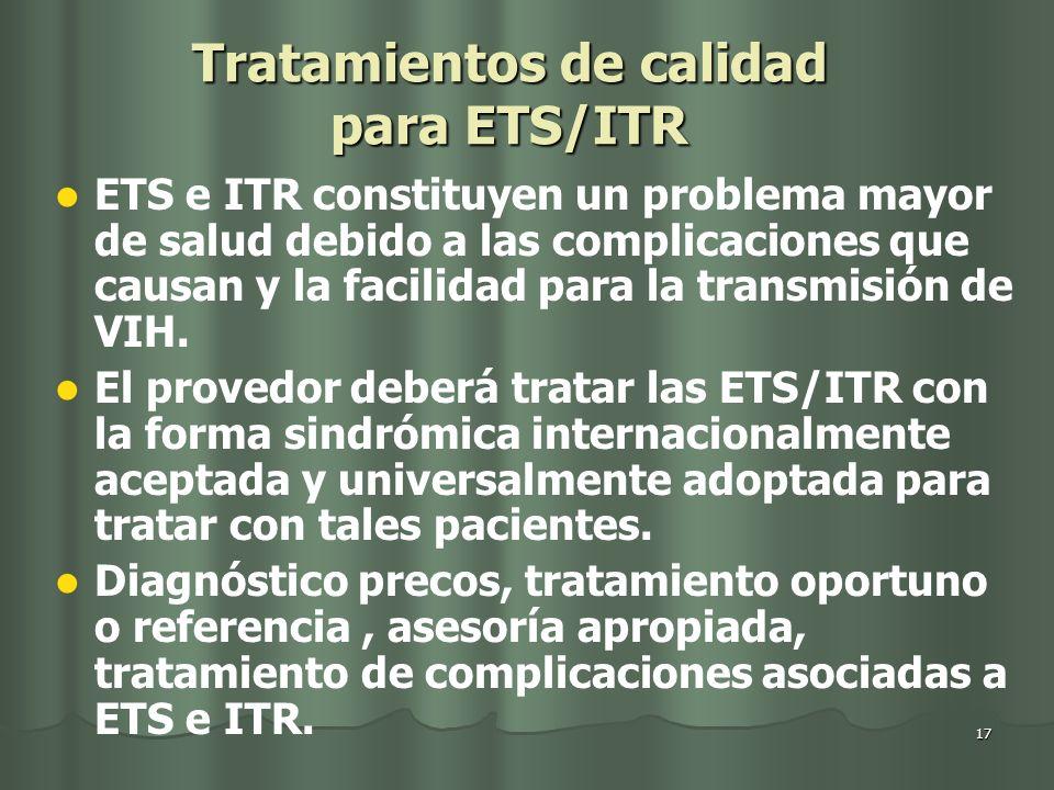 Tratamientos de calidad para ETS/ITR