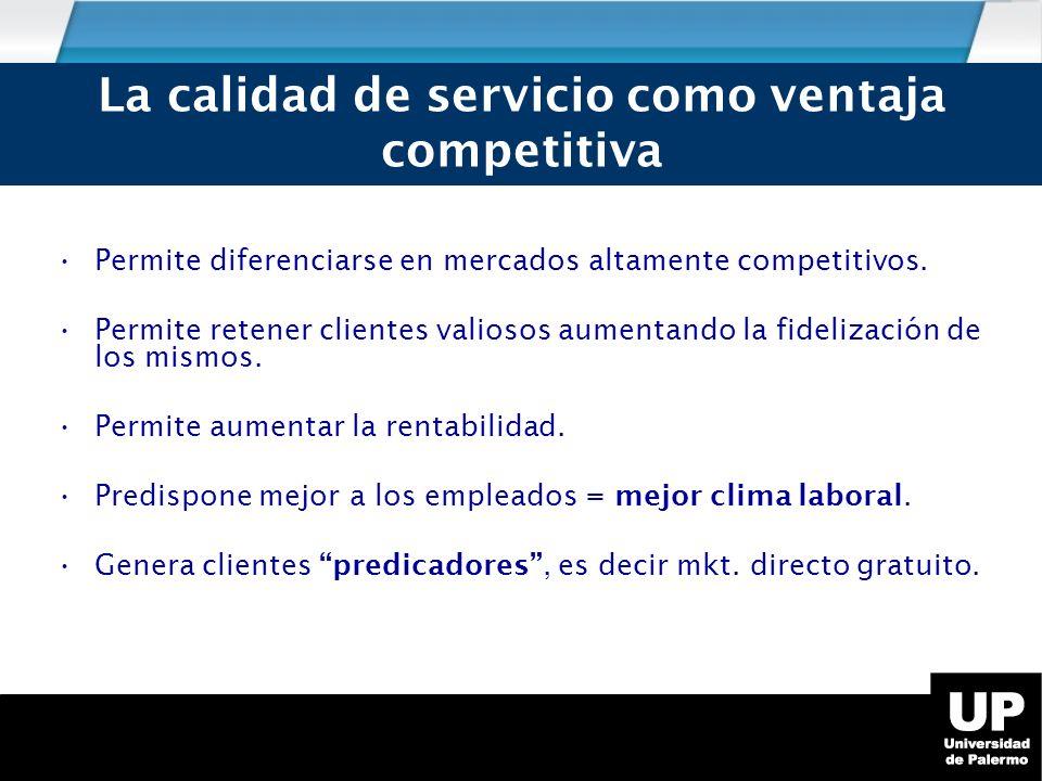 La calidad de servicio como ventaja competitiva