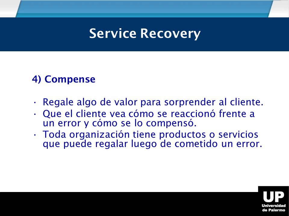 Service Recovery Service Recovery 4) Compense