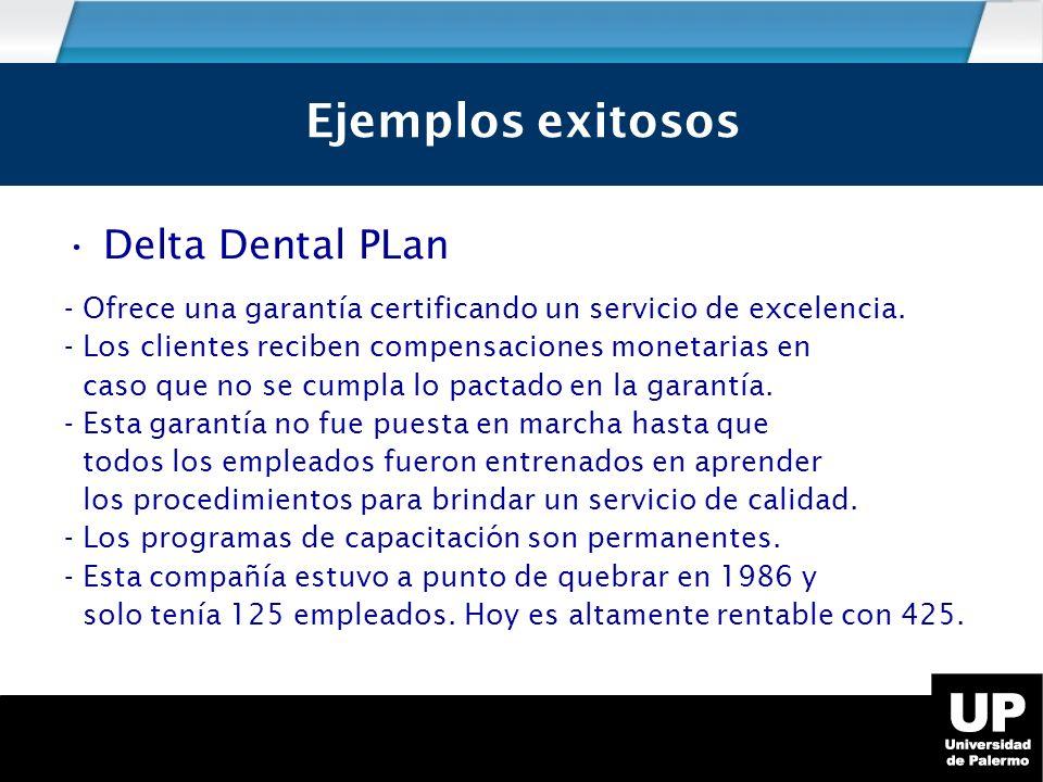 Ejemplos exitosos Ejemplos exitosos Delta Dental PLan