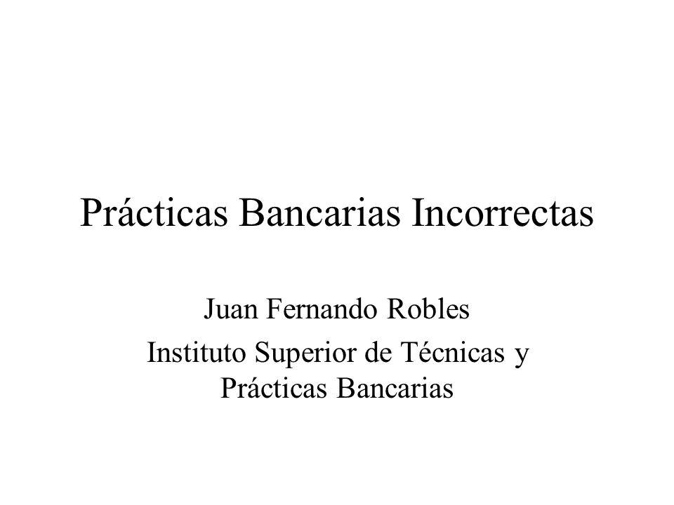 Prácticas Bancarias Incorrectas
