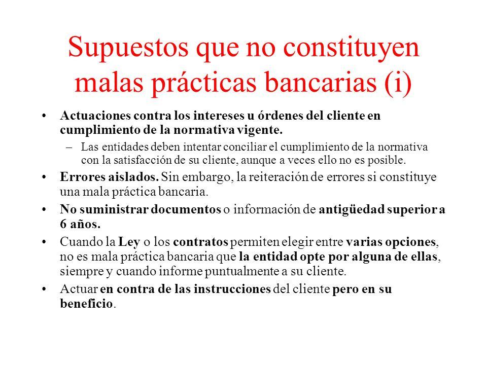 Supuestos que no constituyen malas prácticas bancarias (i)