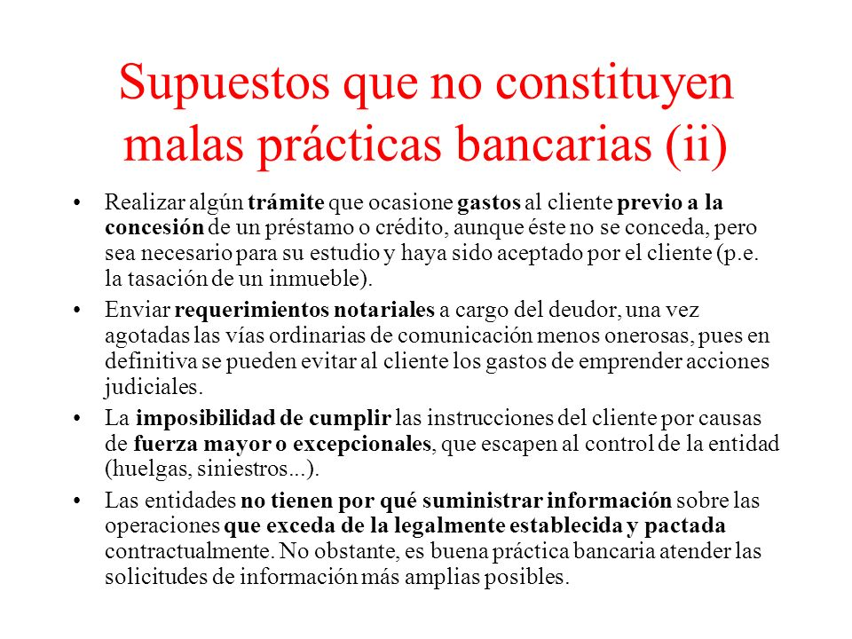 Supuestos que no constituyen malas prácticas bancarias (ii)