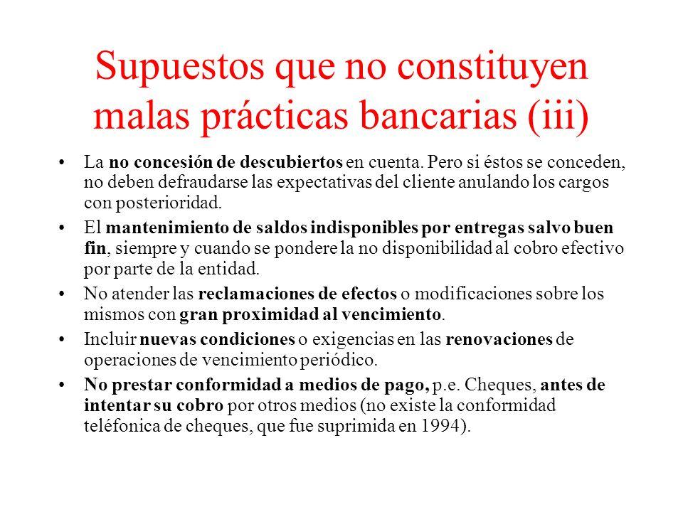 Supuestos que no constituyen malas prácticas bancarias (iii)
