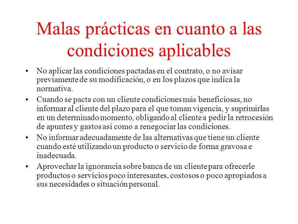 Malas prácticas en cuanto a las condiciones aplicables