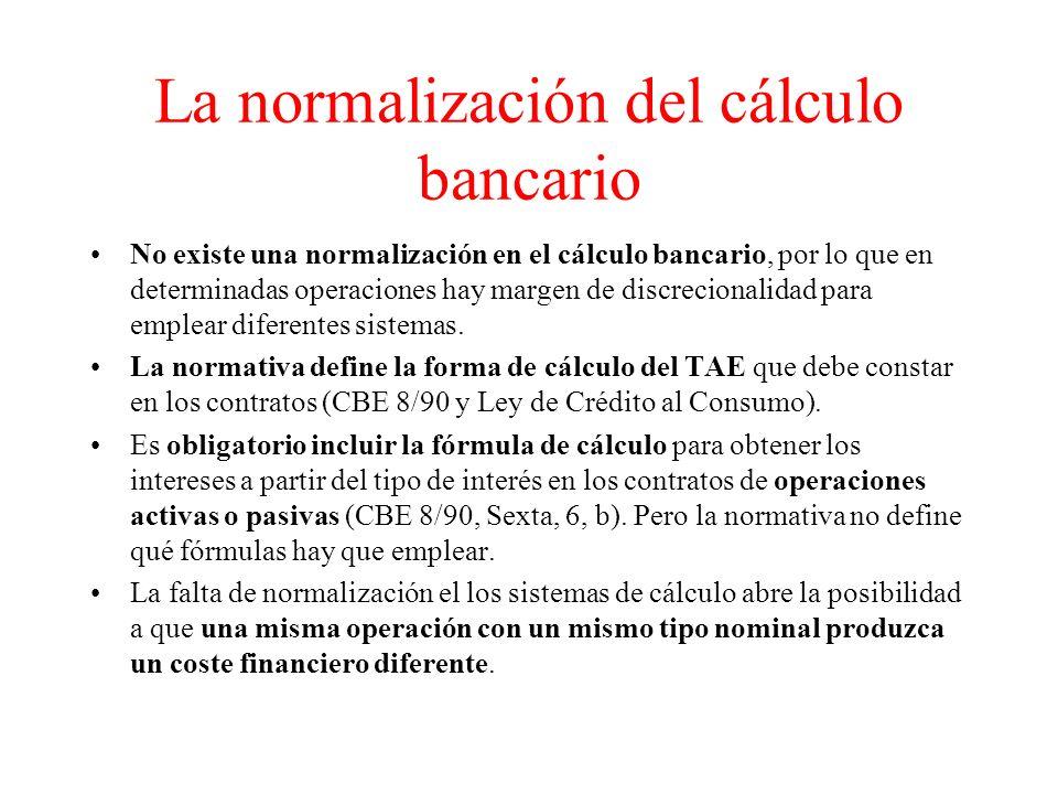 La normalización del cálculo bancario