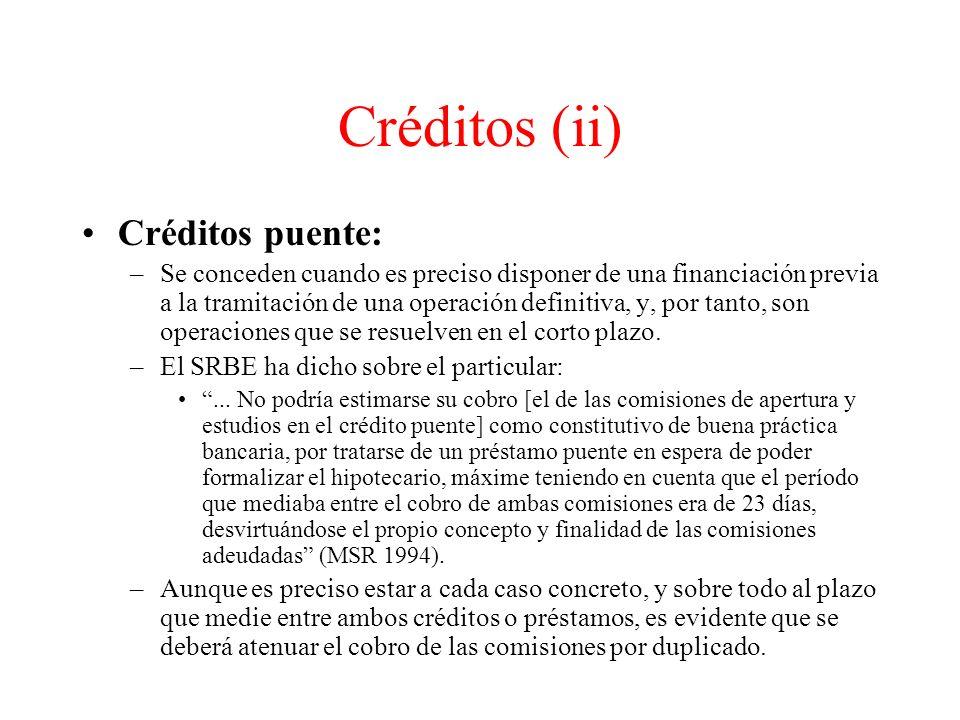 Créditos (ii) Créditos puente: