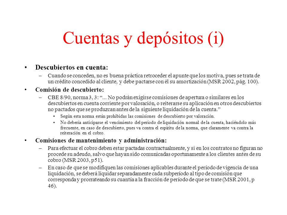 Cuentas y depósitos (i)