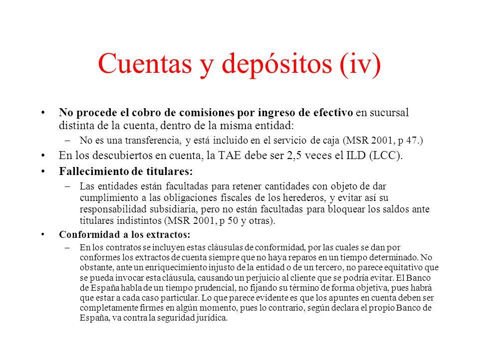 Cuentas y depósitos (iv)