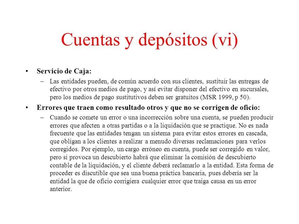 Cuentas y depósitos (vi)