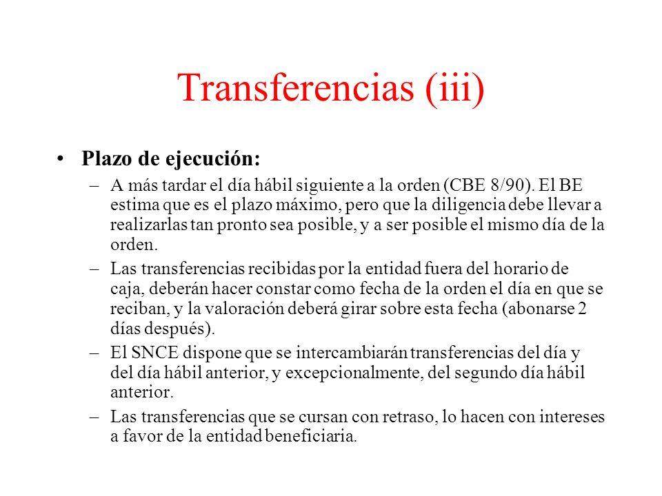 Transferencias (iii) Plazo de ejecución: