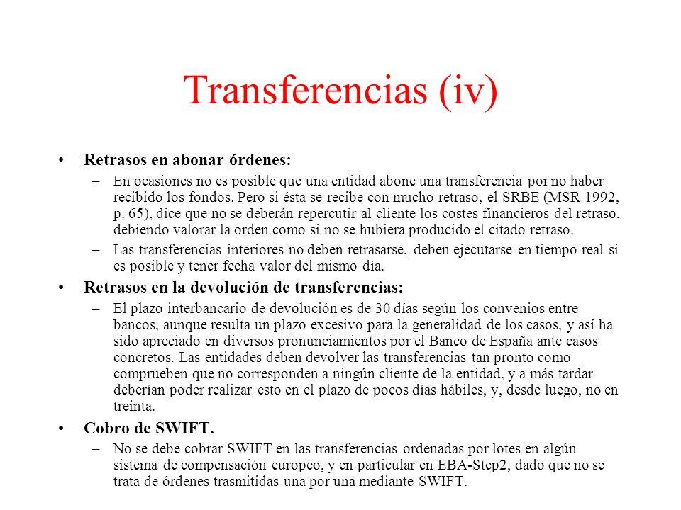 Transferencias (iv) Retrasos en abonar órdenes: