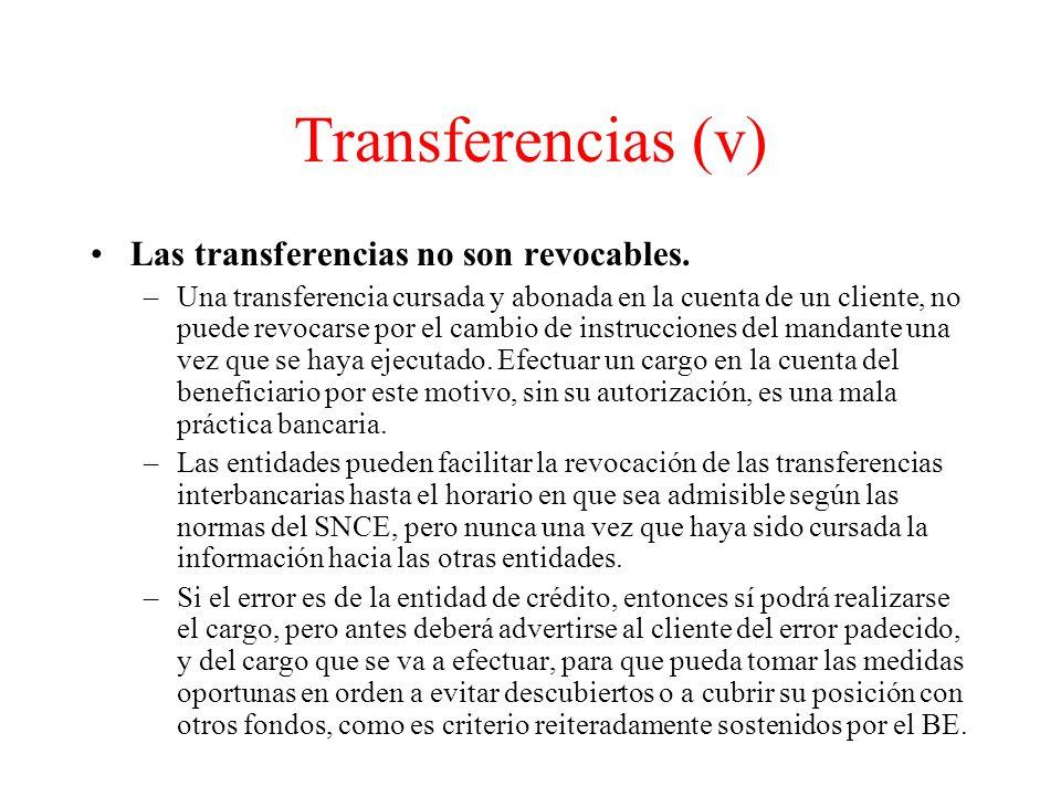 Transferencias (v) Las transferencias no son revocables.