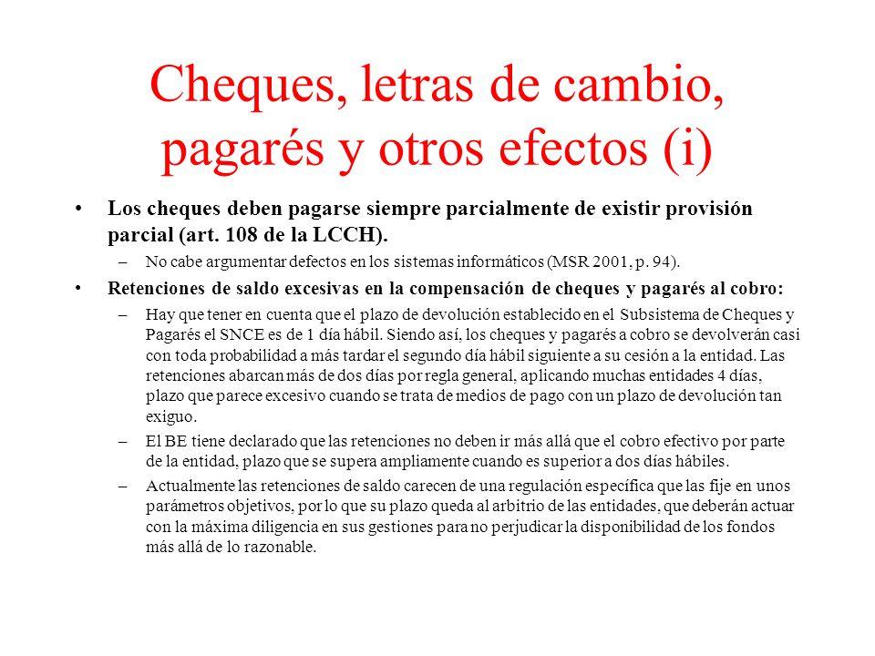 Cheques, letras de cambio, pagarés y otros efectos (i)