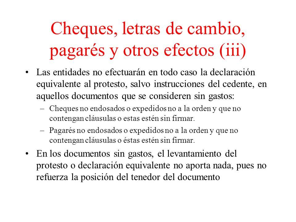Cheques, letras de cambio, pagarés y otros efectos (iii)