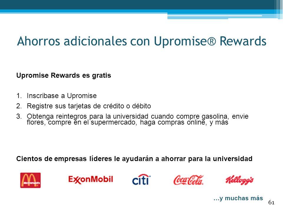 Ahorros adicionales con Upromise® Rewards