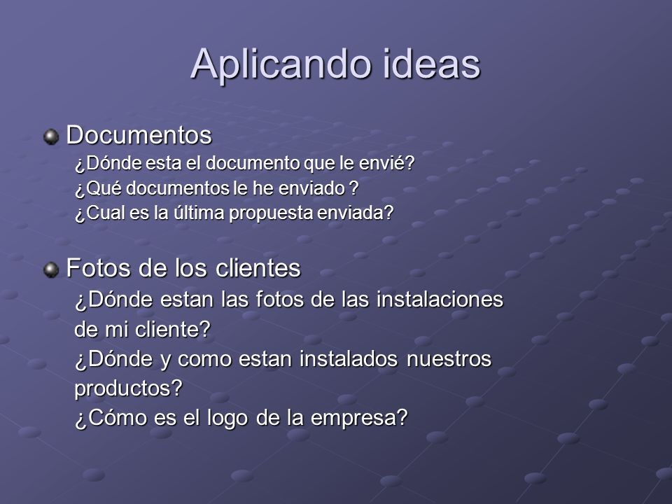 Aplicando ideas Documentos Fotos de los clientes