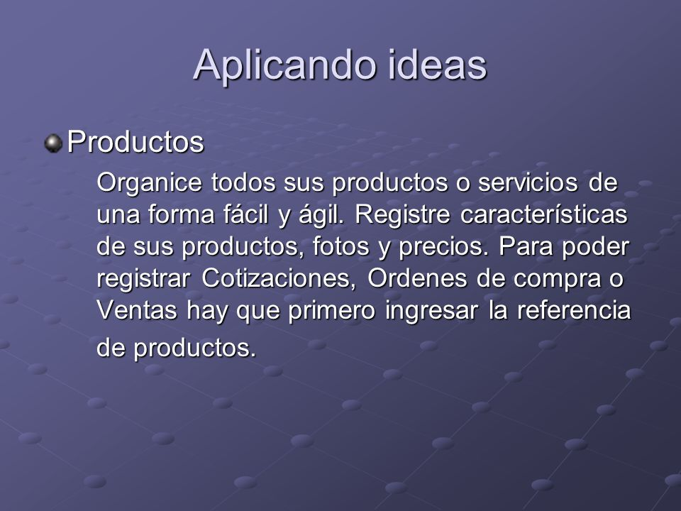 Aplicando ideas Productos