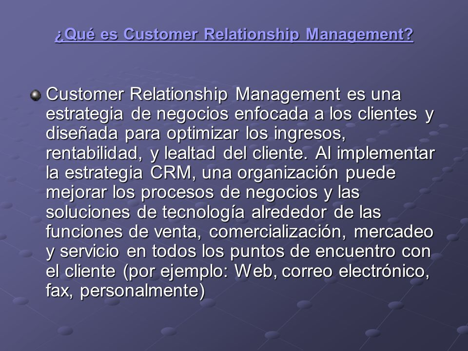 ¿Qué es Customer Relationship Management