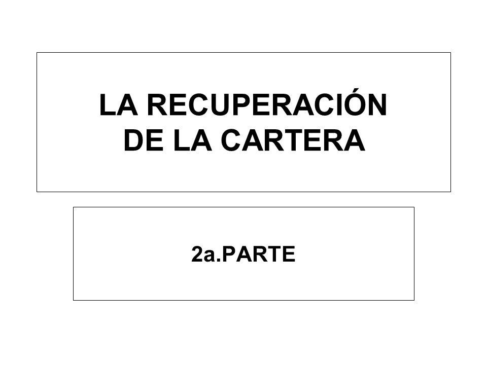 LA RECUPERACIÓN DE LA CARTERA