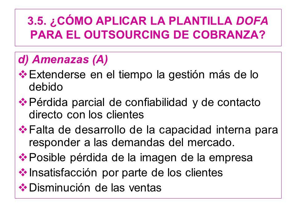3.5. ¿CÓMO APLICAR LA PLANTILLA DOFA PARA EL OUTSOURCING DE COBRANZA