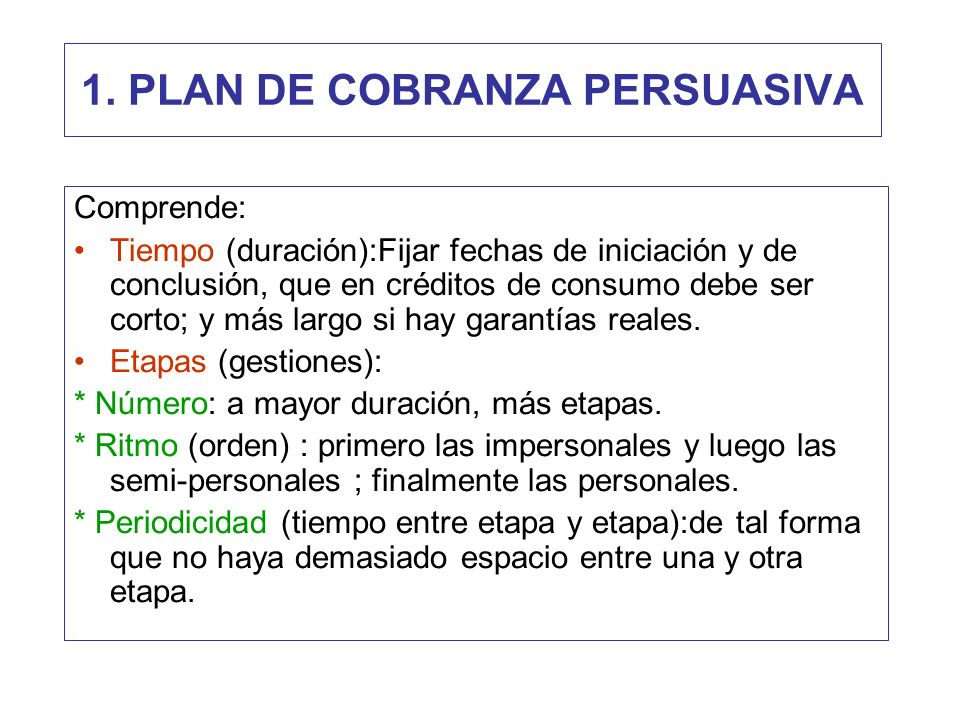1. PLAN DE COBRANZA PERSUASIVA