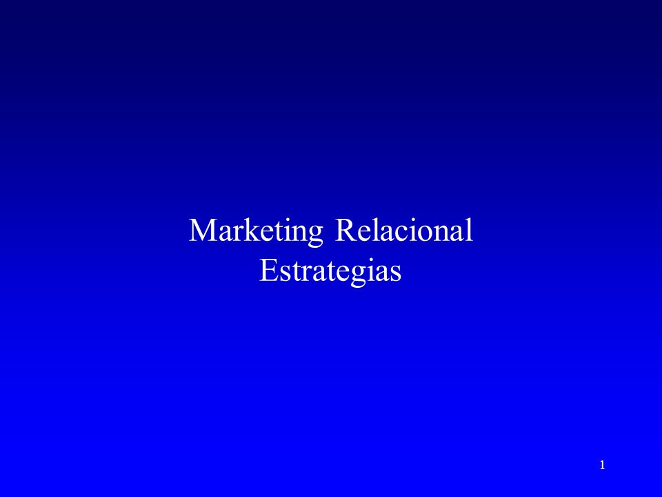 Marketing Relacional Estrategias