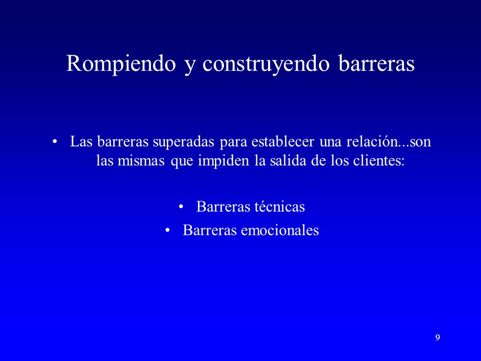 Rompiendo y construyendo barreras