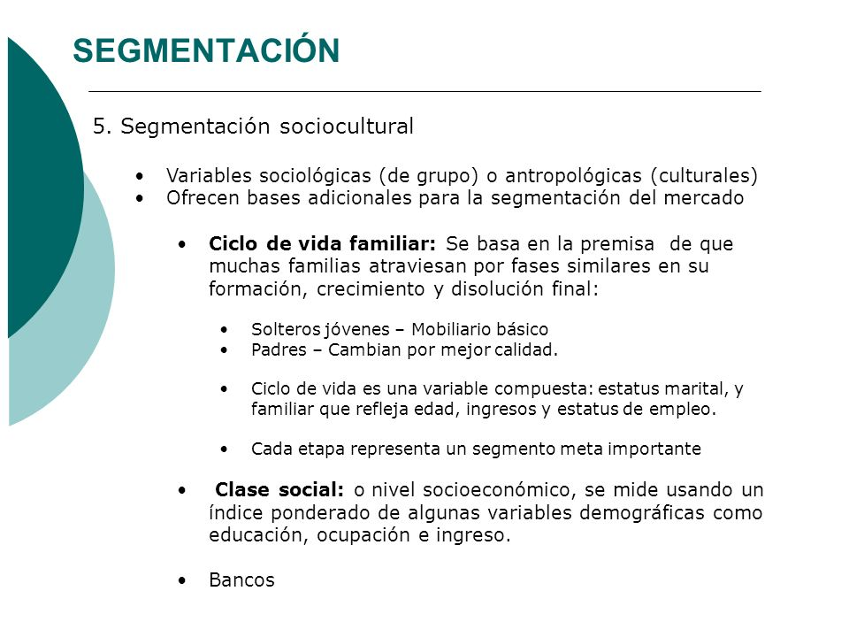 SEGMENTACIÓN 5. Segmentación sociocultural