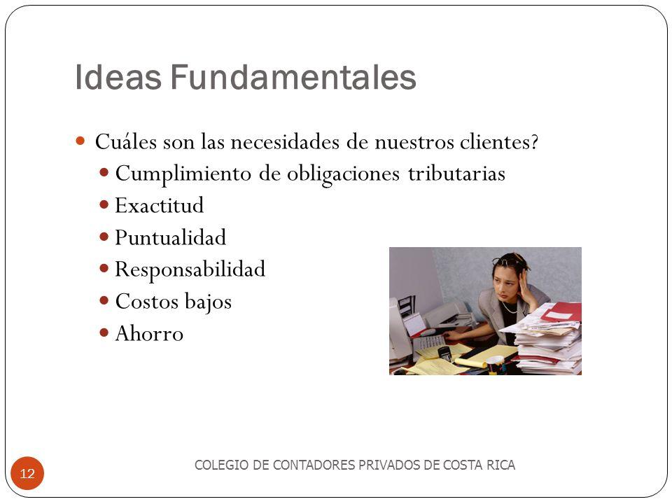 Ideas Fundamentales Cuáles son las necesidades de nuestros clientes