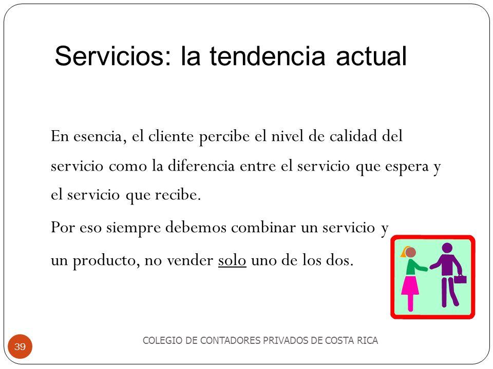 Servicios: la tendencia actual