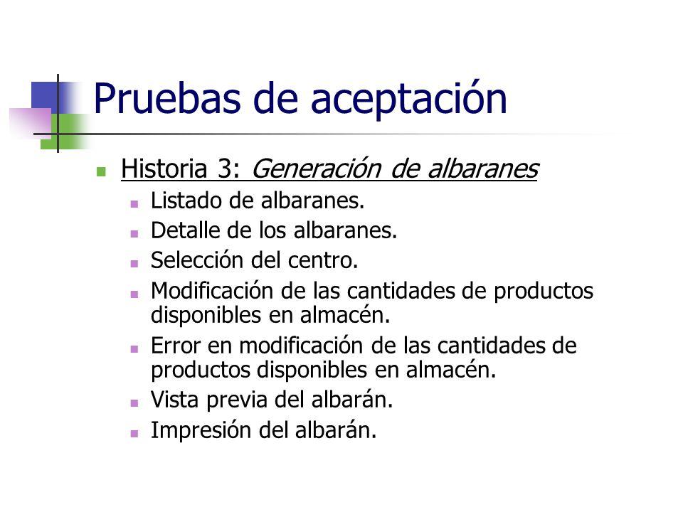 Pruebas de aceptación Historia 3: Generación de albaranes