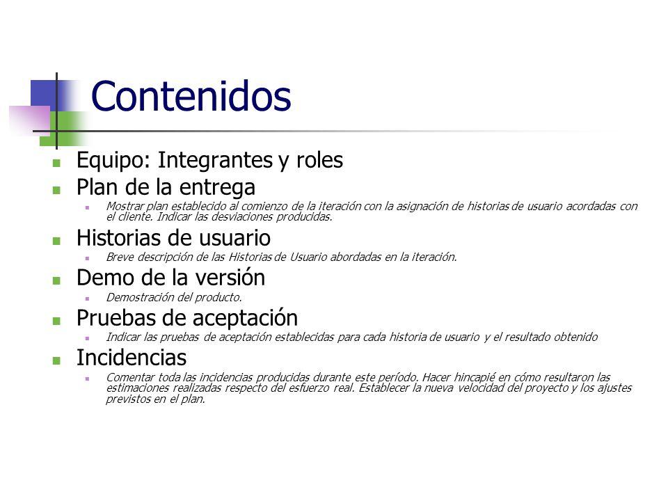 Contenidos Equipo: Integrantes y roles Plan de la entrega