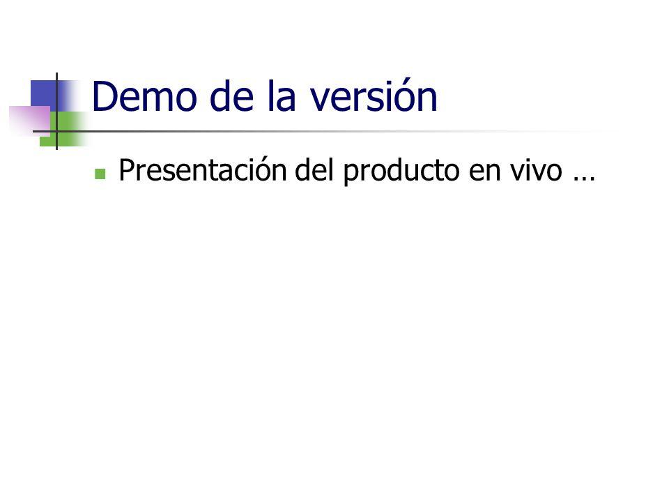 Demo de la versión Presentación del producto en vivo …