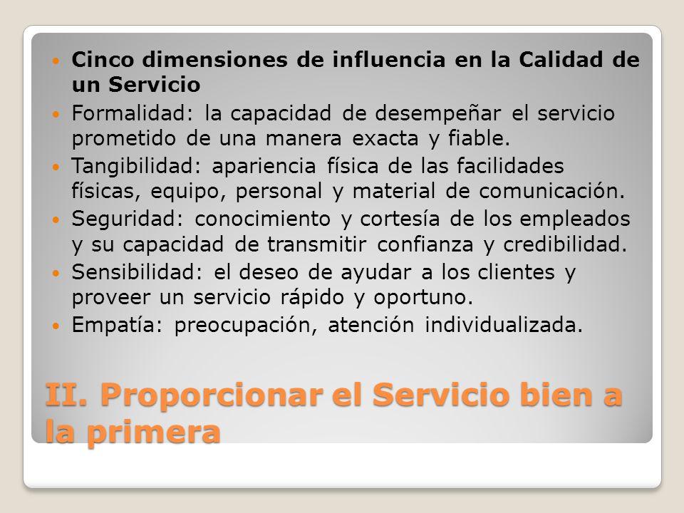 II. Proporcionar el Servicio bien a la primera