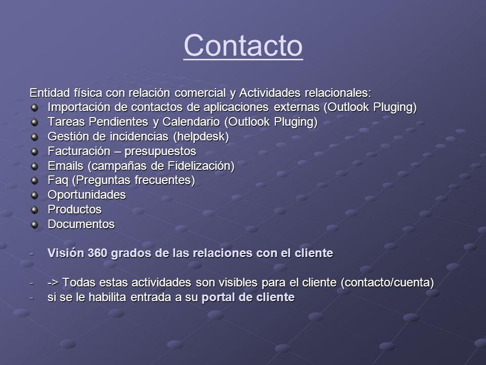 Contacto Entidad física con relación comercial y Actividades relacionales: Importación de contactos de aplicaciones externas (Outlook Pluging)