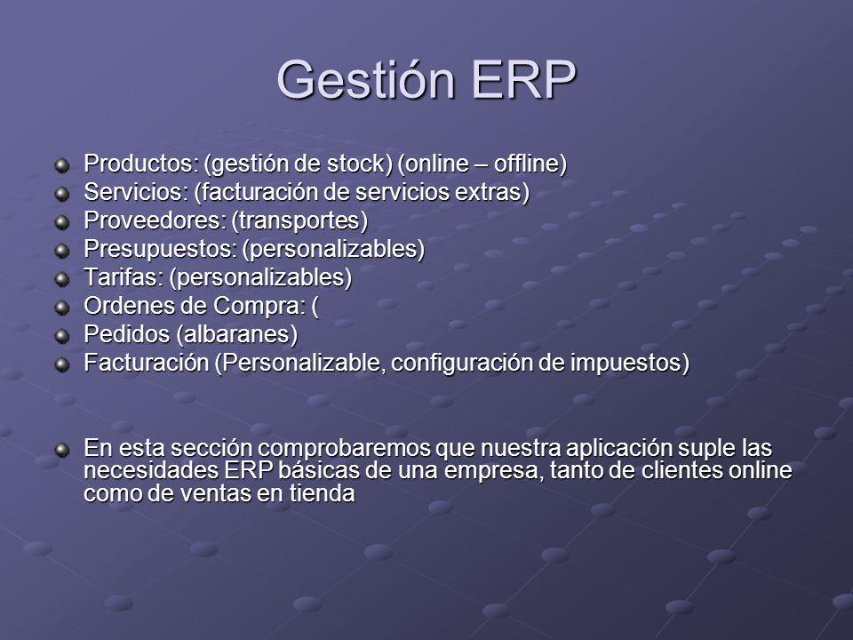 Gestión ERP Productos: (gestión de stock) (online – offline)