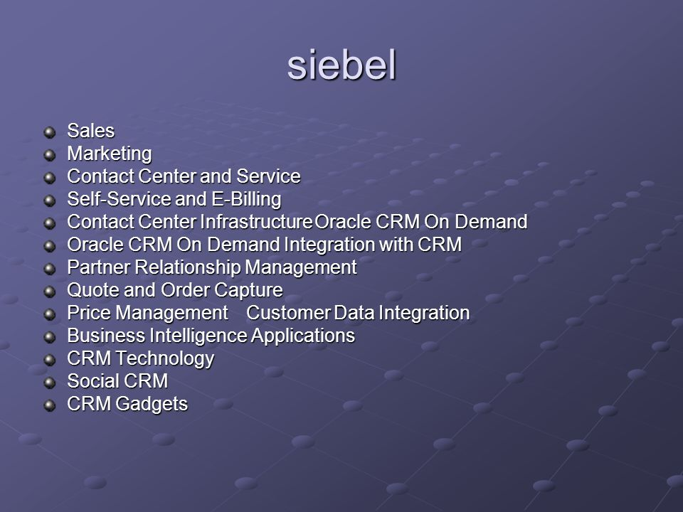 siebel Sales Marketing Contact Center and Service