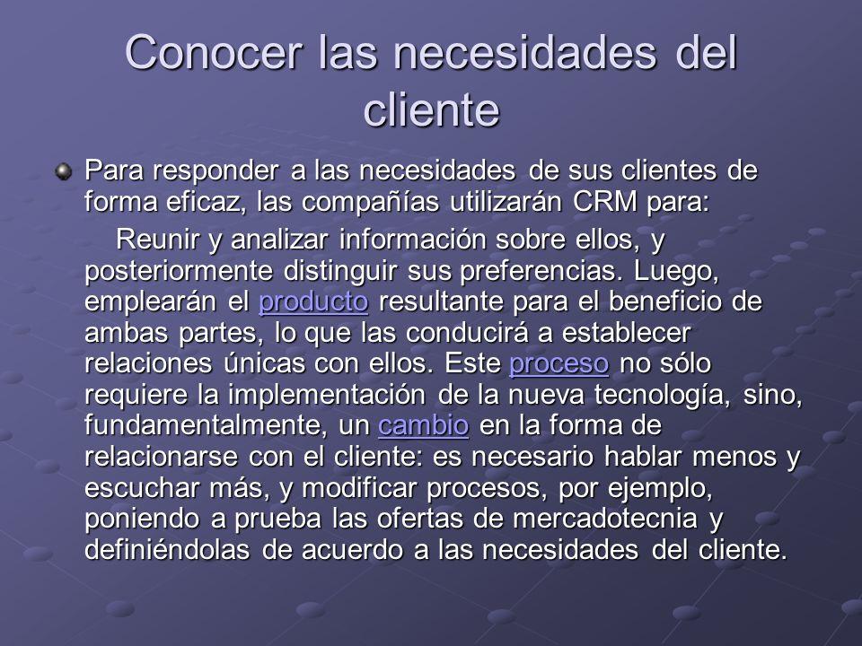 Conocer las necesidades del cliente