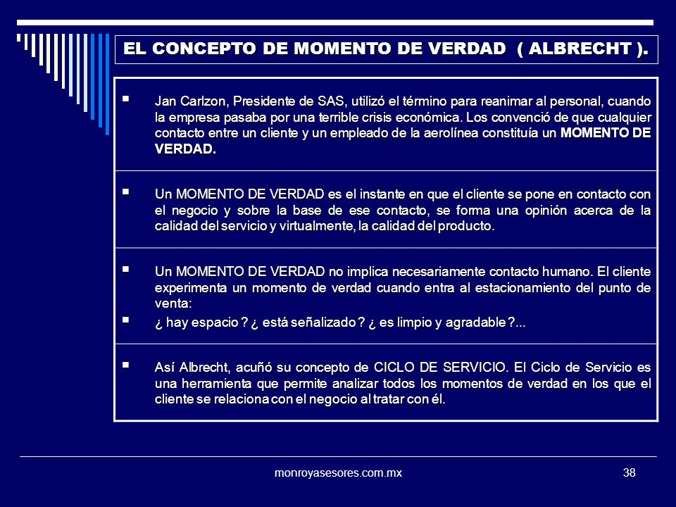 EL CONCEPTO DE MOMENTO DE VERDAD ( ALBRECHT ).