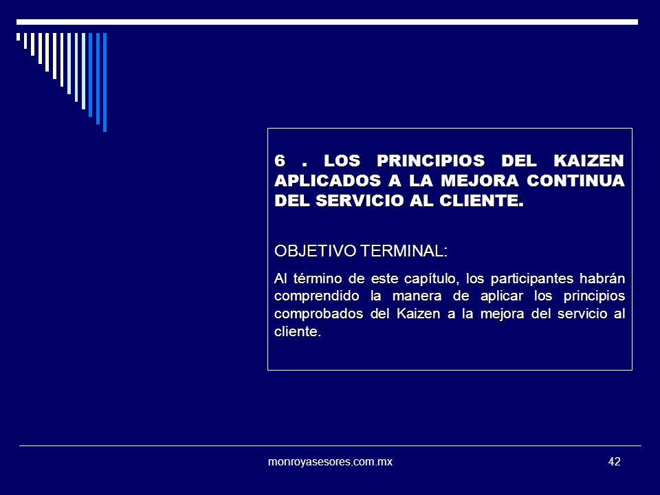 6 . LOS PRINCIPIOS DEL KAIZEN APLICADOS A LA MEJORA CONTINUA DEL SERVICIO AL CLIENTE.