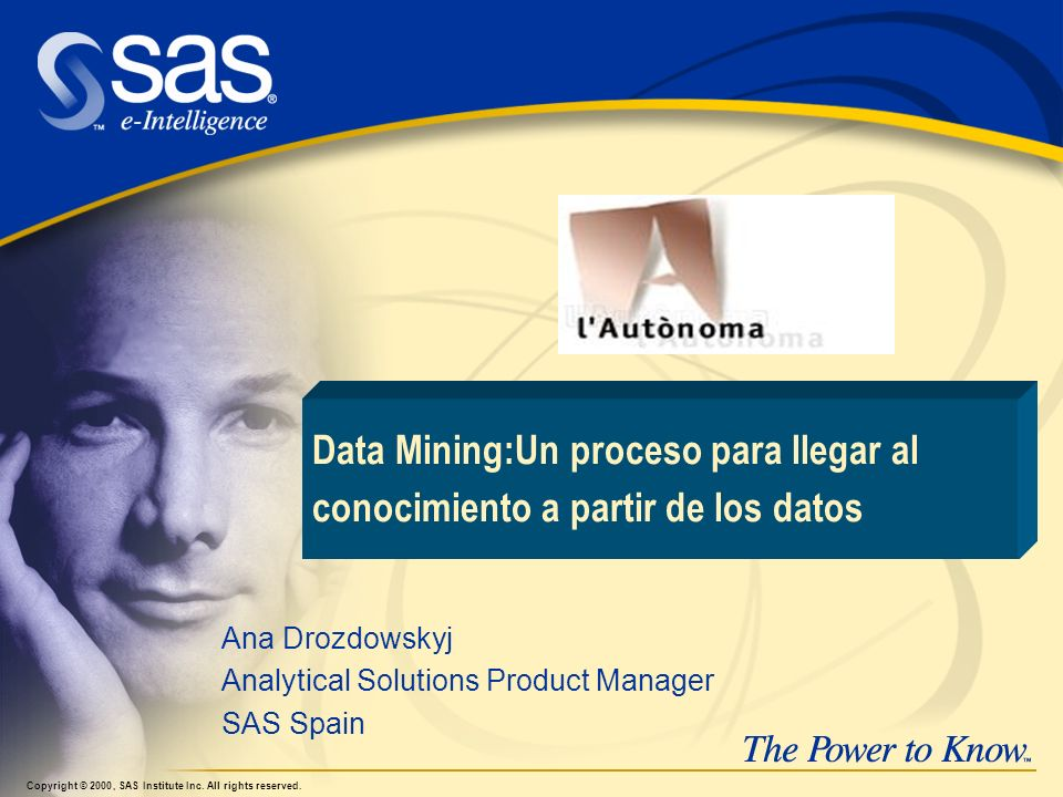 Ana Drozdowskyj Analytical Solutions Product Manager SAS Spain