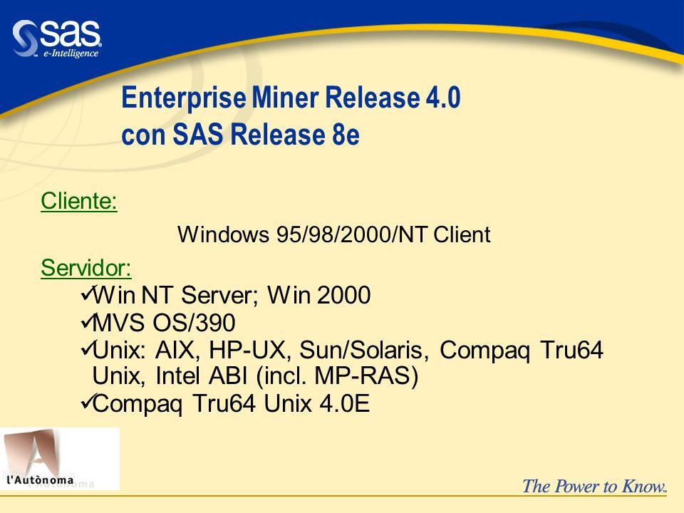 Enterprise Miner Release 4.0 con SAS Release 8e