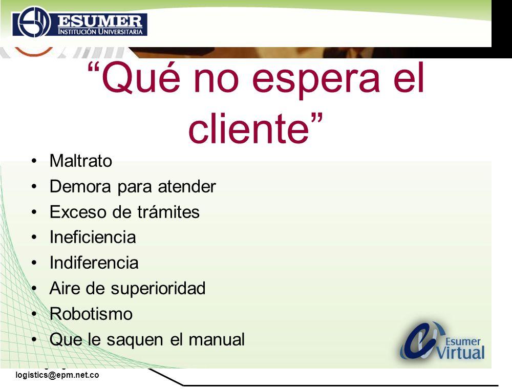 Qué no espera el cliente