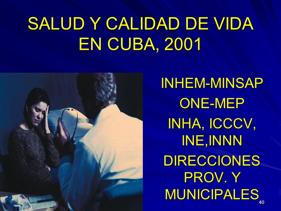 SALUD Y CALIDAD DE VIDA EN CUBA, 2001